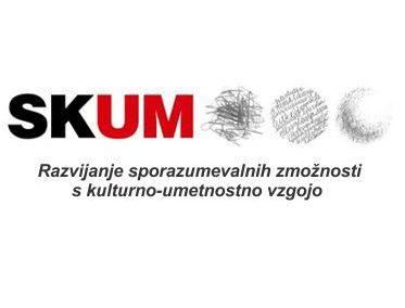 Razvijanje sporazumevalnih zmožnosti s kulturno umetnostno vzgojo (SKUM)